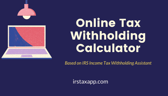 Tax Withholding Calculator For Employers Federal Income